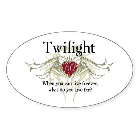 Twilight Live Forever Oval Sticker