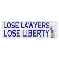 Lose Lawyers Lose Liberty