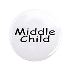 "Middle Child 3.5"" Button"