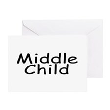 Middle Child Greeting Card