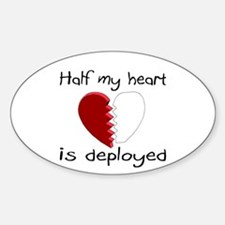 Half My Heart Is Deployed Oval Decal