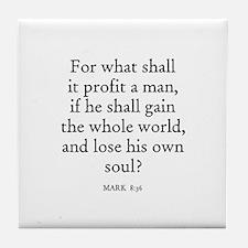 MARK  8:36 Tile Coaster