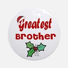Greatest Brother Ornament (Round)