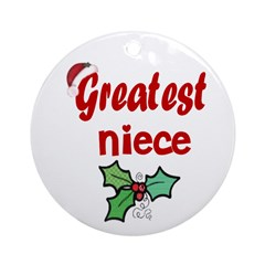 Greatest Niece Ornament (Round)