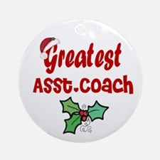 Greatest Asst. Coach Ornament (Round)