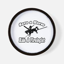 """Save Horse, Ride Virologist"" Wall Clock"