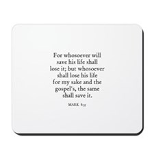 MARK  8:35 Mousepad
