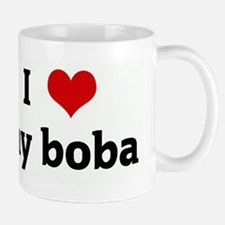 I Love my boba Mug