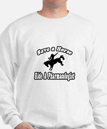 """""""...Ride a Pharmacologist"""" Jumper"""