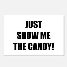 JUST SHOW ME THE CANDY! Postcards (Package of 8)