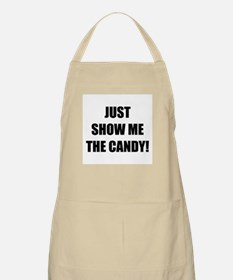 JUST SHOW ME THE CANDY! BBQ Apron