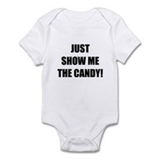 JUST SHOW ME THE CANDY! Infant Creeper