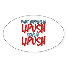 What happens in LaPush Stays In Oval Decal