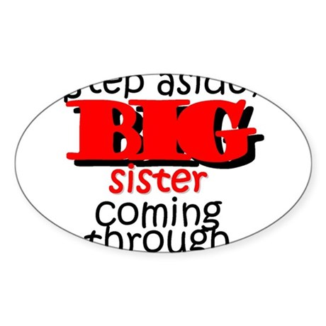 Big Sister Coming Oval Sticker