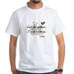 Twilight Quote White T-Shirt