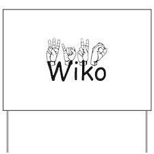Wiko Yard Sign