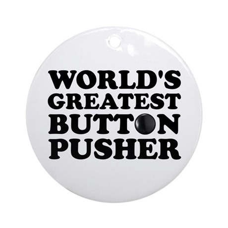 WTD: World's Greatest Button Ornament (Round)