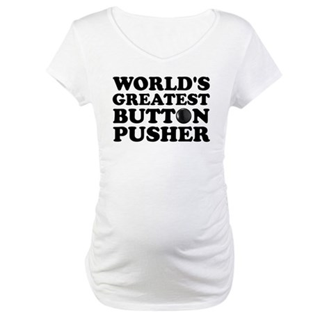 WTD: World's Greatest Button Maternity T-Shirt