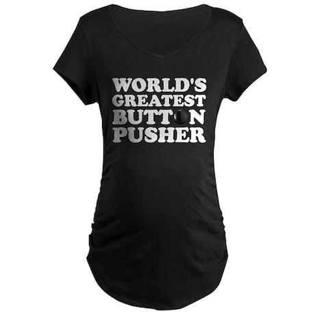 WTD: World's Greatest Button Maternity Dark T-Shir