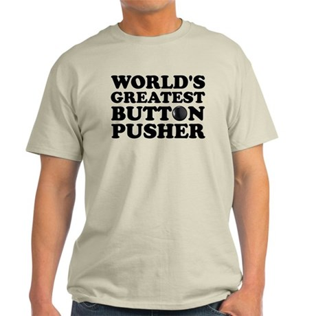 WTD: World's Greatest Button Light T-Shirt