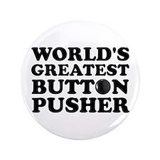 "WTD: World's Greatest Button 3.5"" Button"