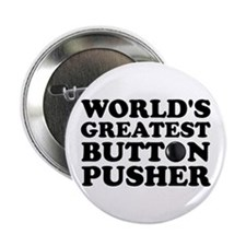 "WTD: World's Greatest Button 2.25"" Button"