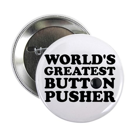 "WTD: World's Greatest Button 2.25"" Button"