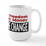 Keep The Change Large Mug