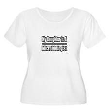 """My Daughter..Microbiologist"" T-Shirt"