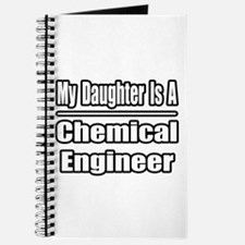 """""""Daughter..Chemical Engineer"""" Journal"""
