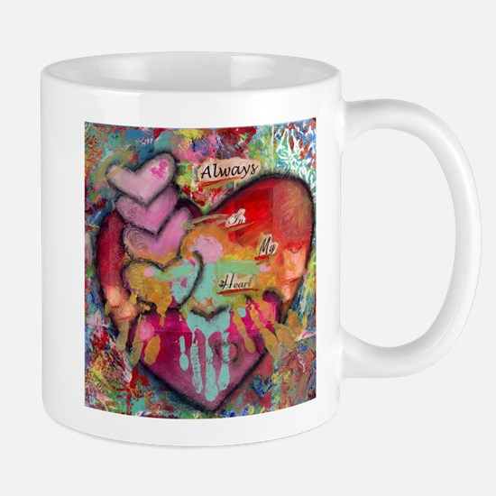 Always in my Heart Mug