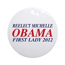 Reelect Michelle First Lady Ornament (Round)
