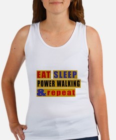 Eat Sleep Power Walking And Repea Women's Tank Top