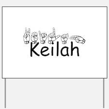 Keilah Yard Sign