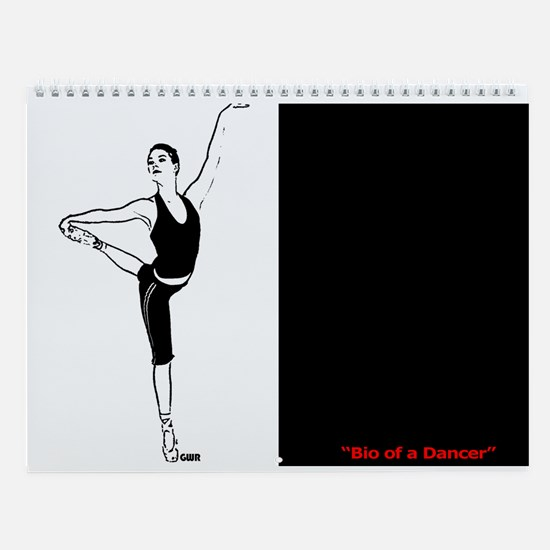 Bio of a Dancer - Wall Calendar