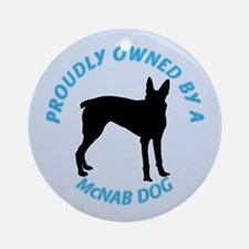 Proudly Owned McNab Dog Ornament (Round)