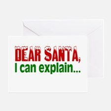 Dear Santa, I Can Explain... Greeting Card