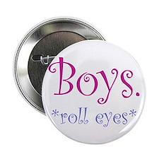 """Boys *rolls eyes* 2.25"""" Button"""