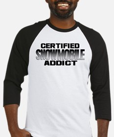 Certified Snowmobile Addict Baseball Jersey