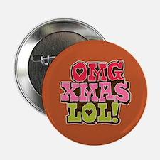 """OMG Xmas LOL 2.25"""" Button"""
