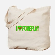I Love-Alien Foreplay Tote Bag