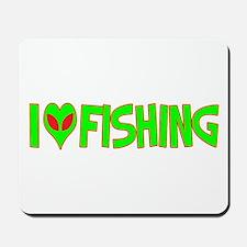 I Love-Alien Fishing Mousepad