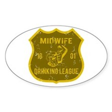 Midwife Drinking League Oval Decal