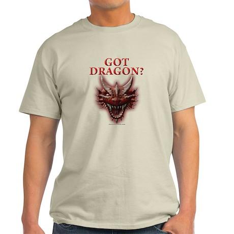 Got Dragon? Light T-Shirt