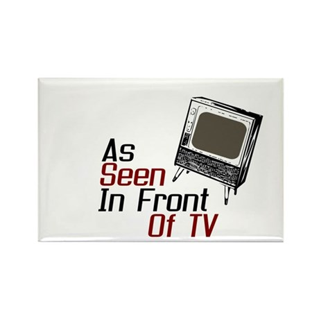 As Seen In Front Of TV Rectangle Magnet