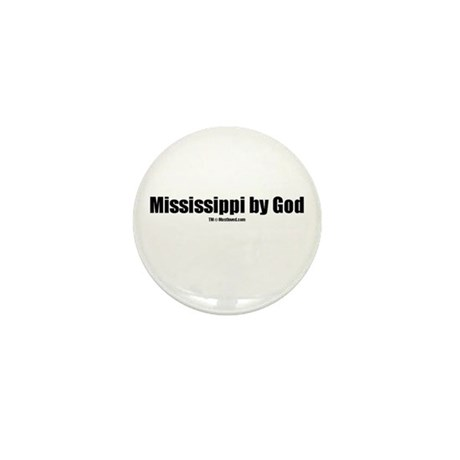Mississippi by God (TM) Mini Button (10 pack)
