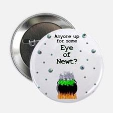 "Anyone for Some Eye of Newt? 2.25"" Button (10 pk)"