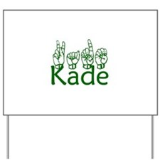 Kade Yard Sign
