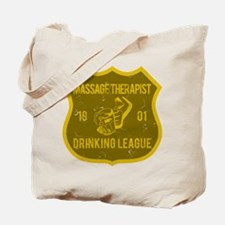 Massage Therapist Drinking League Tote Bag