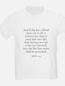 MARK  9:45 Kids T-Shirt